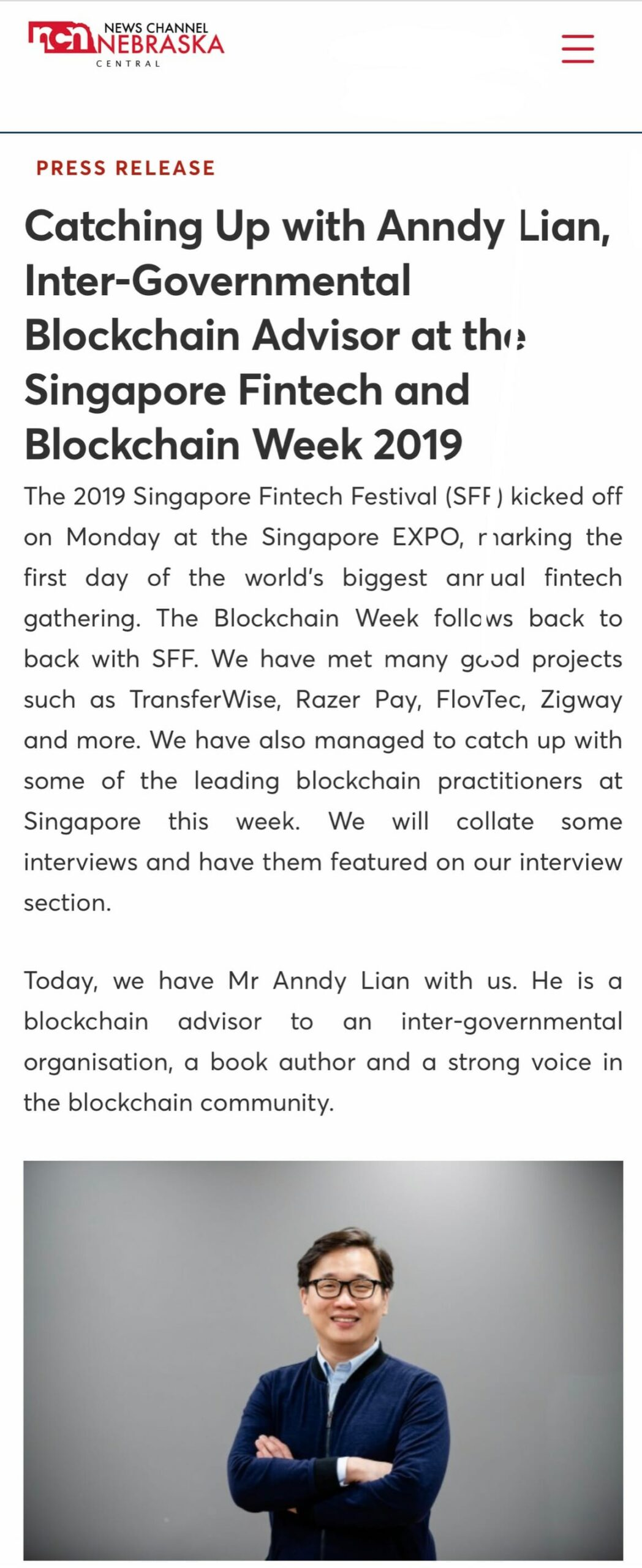 , Nebraska News: Catching Up with Anndy Lian, Inter-Governmental Blockchain Advisor at the Singapore Fintech and Blockchain Week 2019, Blockchain Adviser for Inter-Governmental Organisation | Book Author | Investor | Board Member