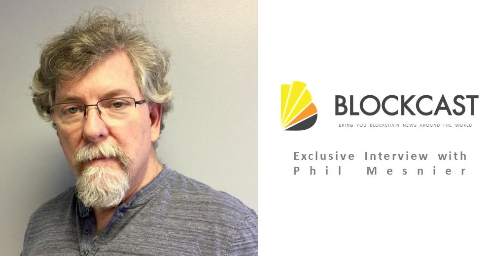 Blockcast.cc Exclusive Interview with Phil Mesnier
