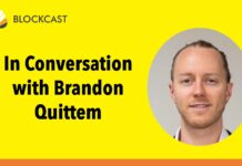Blockcastcc In Conversation with Passionate Bitcoiner Brandon Quittem